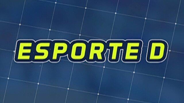 Assista à íntegra do Esporte D deste sábado, dia 24/03