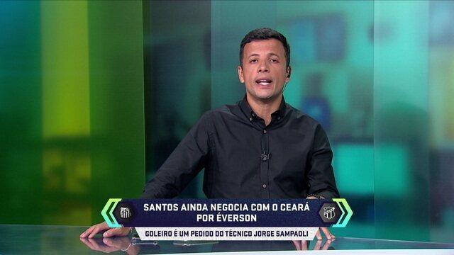 """Central do Mercado: Santos mantém a negociação tentando contratar o goleiro Éverson e tenta uma """"composição financeira"""""""
