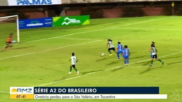 Oratório perdeu para o são valério em Tocantins pela Série A2 do Campeonato Brasileiro