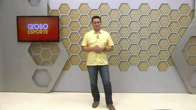 Confira na íntegra o Globo Esporte desta quinta-feira (18)