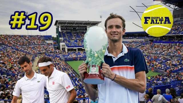 Dupla Falta #19: Medvedev vence em Cincinnati, entra no Top 5 e chega quente ao US Open