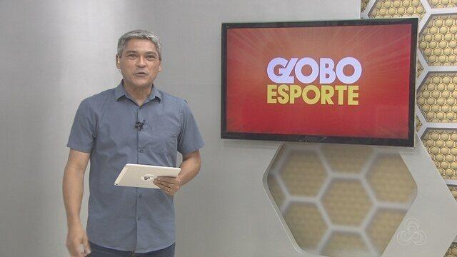 Confira na íntegra o Globo Esporte desta terça-feira (17)