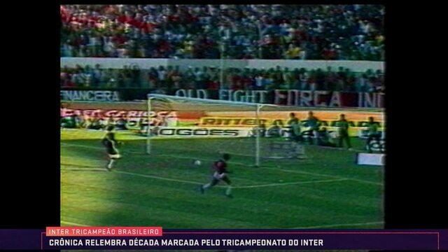 Baú do Esporte conta a história do Internacional campeão invicto do Campeonato Brasileiro
