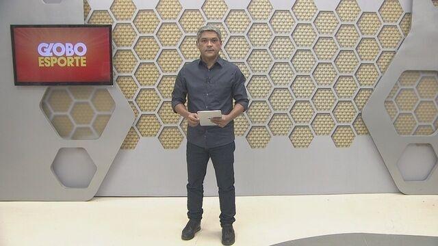 Confira na íntegra o Globo Esporte deste sábado (21)