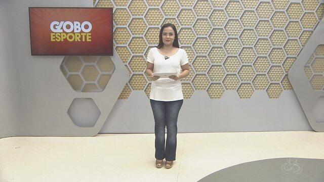 Confira na íntegra o Globo Esporte desta quinta-feira (21)