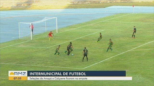 Amapá e Calçoene deixam placar 0 x 0 no jogo de ida do Intermunicipal de Futebol no AP
