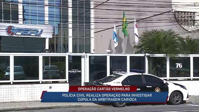 Polícia Civil realiza Operação Cartão Vermelho no Rio de Janeiro para investigar arbitragem