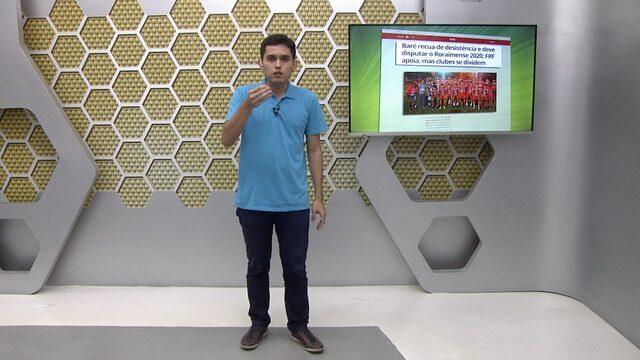 Veja a íntegra do Globo Esporte RR deste sábado, 25/01/20