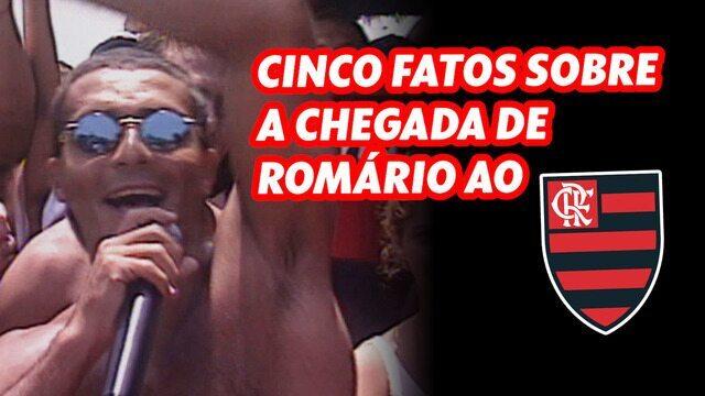 Cinco fatos curiosos sobre a chegada de Romário ao Flamengo