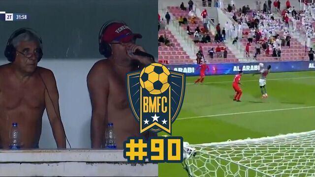 """BMFC #90: Narradores fazem """"topless"""", e a pior cobrança de lateral dos últimos tempos"""