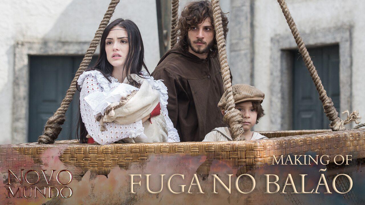 Anna, Joaquim e as crianças fogem em um balão — Novo Mundo