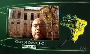 Itapura (SP), Piên (PR), Capitão Andrade (MG), Canarana (BA) e Curimatá (PI)