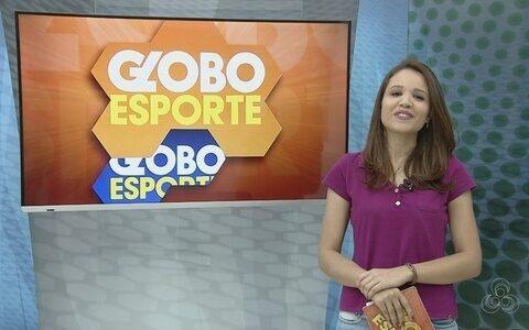 Veja o Globo Esporte de sábado, 7 de abril