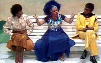 Chico City Especial Praça da Alegria mostra Cremilda - Personagem brilhou no programa de Chico Anysio em 1976.
