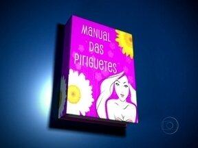 Para Brunessa e outras aspirantes... Confira o 'Manual da Periguete' - Em Cheias de Charme, garota está empenhada em conseguir este título