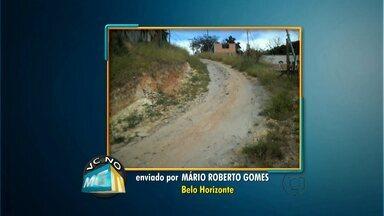 Telespectador pede urbanização de rua no bairro Tupi, em Belo Horizonte - Veja vídeos enviados por internautas