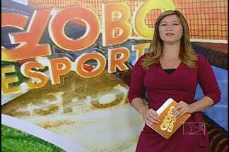 Globo Esporte MA - Veja o Globo Esporte MA deste sábado