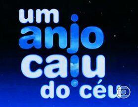 Um Anjo Caiu do Céu (2001): Abertura - Abertura da novela Um Anjo Caiu do Céu (2001).