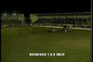 Botafogo e Treze jogam pela Copa Paraíba - No final, Belo levou a melhor com placar de 1 a 0.