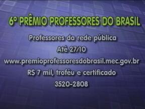 Inscrições para o prêmio Professores do Brasil estão abertas - Prazo vai até o dia 27 de outubro.