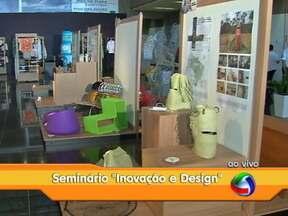 Seminário de design reúne vários nomes da inovação em Cuiabá - O evento acontece no Centro de Eventos do Pantanal, a programação do seminário traz a Cuiabá grande nomes da inovação, da arquitetura e do design brasileiro.