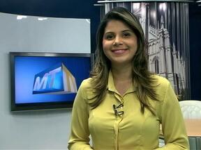 Confira os destaques do MTTV 1ª edição desta terça-feira (13) - Confira os destaques do MTTV 1ª edição desta terça-feira (13)