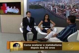 Médico em Sergipe fala sobre o emagrecimento após os 30 anos - Depois dos 30 anos, a pessoa que quer emagrecer vai precisar ter um pouco mais de força de vontade. Isso porque o metabolismo humano começar a desacelerar normalmente. Médico dá dicas para tentar compensar essa lei natural.