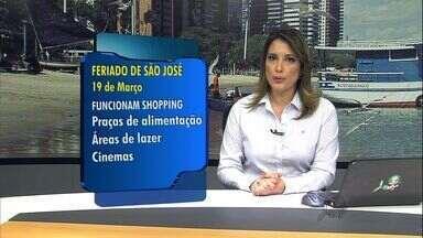 Veja o que funciona no feriado de 19 de março - Na terça-feira, o Ceará celebra o dia de São José