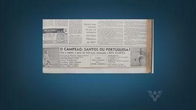Jornalistas relembram final do Campeonato Paulista de 1973 - Santos e Portuguesa dividiram o título da competição após erro na contagem dos pênaltis do árbitro Armando Marques