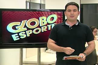 Confira o Globo Esporte desse sábado na íntegra - Veja o programa completo.