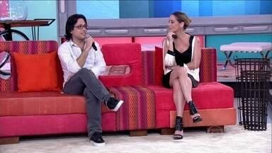 Convidados falam sobre seus ídolos - Danielle Winits e Lucio Mauro filho não curtem o fanatismo
