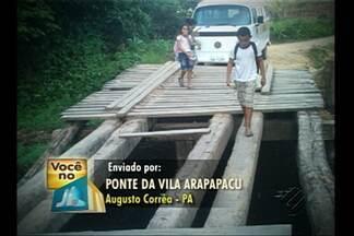 Moradores de comunidade em Augusto Corrêa denunciam condições de ponte - População enviou fotos que mostram a ponte bastante comprometida.