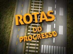 Rotas do Progresso: a situação das estradas da Serra - Série aborda a infraestrutura de transportes da região.