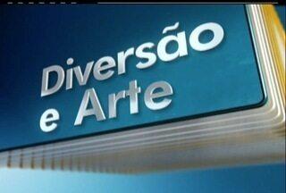 Confira os destaques da programação do fim de semana no quadro Diversão e Arte - Toda sexta-feira o quadro Diversão e Arte traz os destaques das atrações do interior do Estado.