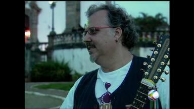 Apresentação musical marca comemoração dos 300 anos de São João del Rei, MG - Violeiro Chico Lobo é atração na noite desta quinta-feira (5) na cidade histórica.