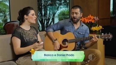 Bianca e Daniel Prado - A dupla fala sobre a carreira, e ainda, canta uma música de autoria do Daniel.