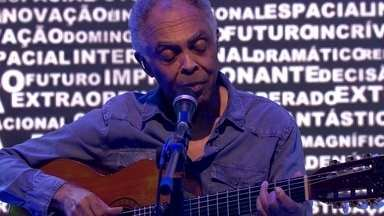 """Gilberto Gil canta """"A paz"""" na estreia do novo Fantástico - Gilberto Gil canta sucessos no programa de estreia do novo Fantástico"""