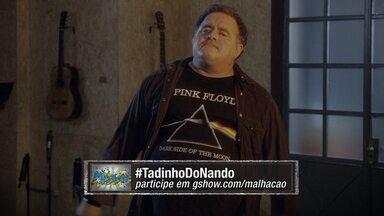 01/08 - #TadinhoDoNando - Confira o novo App de Malhação!