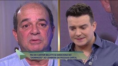 Pai de Belutti relembra situação difícil após perder emprego - Belutti diz que a situação difícil da família influenciou em sua personalidade