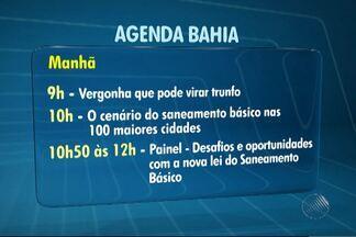 Agenda Bahia aborda saneamento básico nesta terça - Confira a programação do evento promovido pela Rede Bahia.