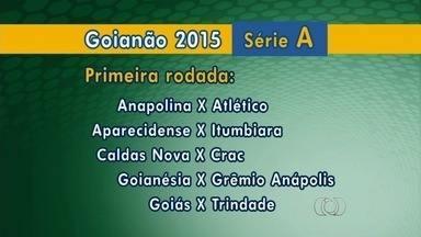 FGF divulga tabela do Campeonato Goiano de 2015 - Cinco jogos abrem a competição no dia 1º de fevereiro. Atual campeão, Atlético-GO estreia fora de casa contra a Anapolina. Goiás recebe o Trindade.