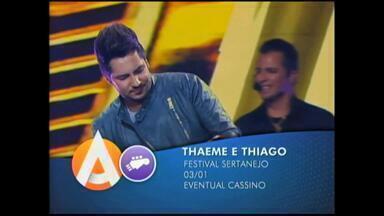 Agenda: a dupla Thaeme e Thiago se apresenta no Festival Sertanejo - Confira a programação.