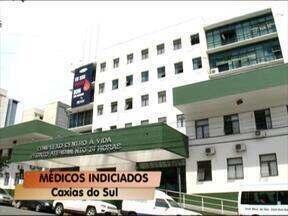 Médicos são indiciados em Caxias do Sul, RS - Polícia indicia profissionais por morte de portador de vírus da AIDS. Caso foi em 2013.
