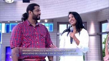 Mayra conheceu o noivo indiano através de aplicativo de celular - Brasileira aprendeu inglês e vai se casar esta semana