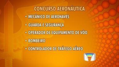 Inscrições para concurso da Aeronáutica em Guará se encerram nesta terça (19) - São 283 vagas para diversas áreas. Entre elas, mecânico de aeronaves, guarda e segurança, operador de equipamento de vôo, bombeiro e controlador de tráfego aéreo.