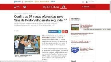 Confira as vagas de emprego desta segunda-feira (1) listadas no G1 Rondônia - Vejas as oportunidades oferecidas pelos Sines e pelo IEL.