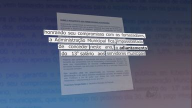 Servidores de Ribeirão Preto ficam sem adiantamento do 13º salário - Às vésperas do pagamento, a Secretaria da Fazenda anunciou que vai usar o dinheiro para pagar fornecedores.