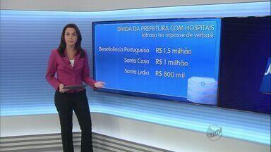 Ministério Público convoca audiência para discutir dívida com hospitais - A Prefeitura de Ribeirão Preto atrasou o repasse de verbas para três instituições.