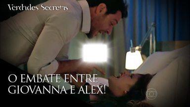 Giovanna enfrenta Alex - Depois de um turbilhão de emoções, empresário desaba
