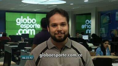 Confira os destaques do GloboEsporte.com nesta terça-feira - Saiba mais em GloboEsporte.com/ce.